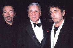 Bruce Springsteen, Frank Sinatra & Bob Dylan.