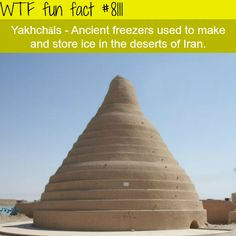 How Persians used to store ice in the middle of the desert - WTF fun facts