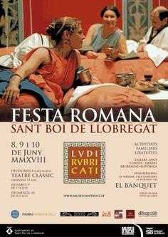 LVDI RVBRICATI MMXVIII FIESTA ROMANA DE SANT BOI Conte, Movie Posters, Movies, Romans, History, Film Poster, Films, Movie, Film