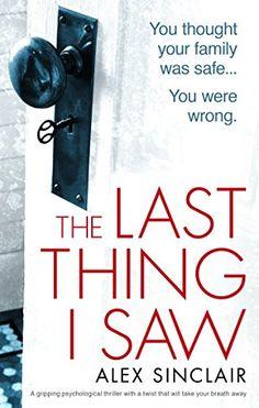 The Last Thing I Saw: A gripping psychological thriller w... https://www.amazon.co.uk/dp/B0793QXR9P/ref=cm_sw_r_pi_dp_U_x_wefZAbMXDP3V1