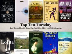 Top Ten Tuesday: Ten Books I Really Love But Feel Like I Haven't Talked About Enough - 500 Books