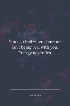 You can feel when someone isn't being real with you. Energy never lies. #lessonslearnedinlife Zodiac Signs Relationships, Relationship Quotes, How To Start Exercising, We Dont Talk Anymore, Lessons Learned In Life, Sink In, Proud Of You, When Someone, Me Quotes