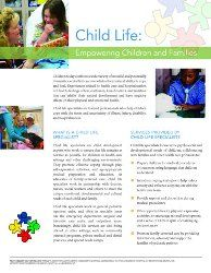 Flyer - Child Life: Empowering Children and Families. Free version available for download at https://www.childlife.org/files/Flyer-ChildLife2011.pdf. Color printed copies also available through the CLC Bookstore in quantities of 50 and 100.