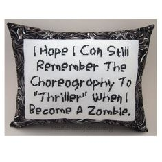 Cross Stitch Pillow Funny Quote, Black and White Pillow, Zombie Quote from NeedleNosey Stitchery. Saved to Snarky Cross Stitch Pillows.