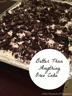 Better Than Anything Oreo Cake | Little Moments of Happiness