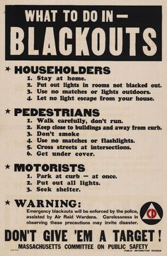 """What To Do In - Blackouts"" Massachusetts Committee on Public Safety Civil Defense 1942 Still good advice"