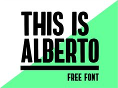 ALBERTO FREE FONT by Free goodies for designers  #Design Popular #Dribbble #shots
