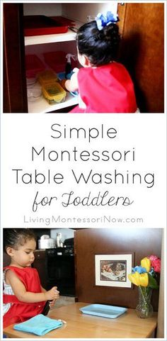 Simple Montessori Table Washing for Toddlers - blog post with embedded YouTube video showing a simple Montessori table-washing activity for toddlers. Post also has ideas for simplified table washing for babies and more elaborate table washing for preschoolers.