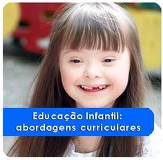 Educação Infantil: Abordagens Curriculares