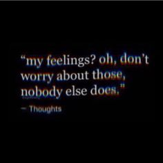 They could say sum mean to you but when u respond back then thats the problem but they dont care about you such in a bad ass mood Care About You Quotes, Don't Care Quotes, Deep Quotes That Make You Think, You Dont Care Quotes, Bad Mood Quotes, Life Quotes, No One Cares Quotes, Deep Depression Quotes, I Hate My Life