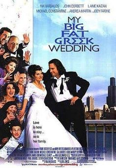 My Big Fat Greek Wedding (2002)~When I was growing up, I knew I was different. The other girls were blonde and delicate, and I was a swarthy six-year-old with sideburns.