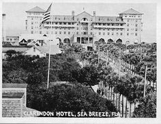 Clarendon Hotel Seabreeze Fl Cindy Paulik Historical Daytona
