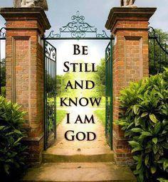 Psalm 46:10   https://www.facebook.com/photo.php?fbid=10151557087003091