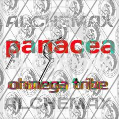 Ohmega Tribe : Panacea Alchemax - Lost Legion A.C. LLAC07 - free download & streaming from Bandcamp - #LostLegion #OhmegaTribe #bandcamp