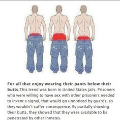 LOVE IT! Rethinking the sagging now, boys?