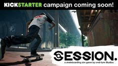 Session the Indie Skate Game finally gets a Kickstarter Date!