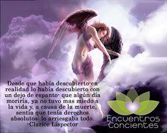 #muerte #clarice #lispector #aventura #conciencia #quotes #frases #energia #chakras #despertar #alma #espiritu #amor #transformacion Argentina: argentina@econcie... Chile: info@econcientes.com www.econcientes.com www.facebook.com/ecoespiritual