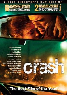 Crash divides people — maybe more than any other film of my generation. Detractors call the film undeserving of praise, overrated, manip. Really Good Movies, Great Movies, Sandra Bullock Movies, Jennifer Esposito, Tony Danza, Best Screenplay, Best Director, Best Supporting Actor, The Best Films