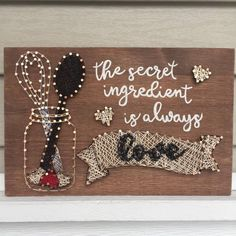 The secret ingredient is Always Love String Art room decoration The secret . - The secret ingredient is Always Love String Art room decoration The secret ingredient is - String Art Templates, String Art Patterns, Doily Patterns, String Art Diy, String Art Quotes, String Crafts, Resin Crafts, Diy And Crafts, Arts And Crafts