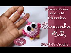 Passo a Passo de Crochê Chaveiro Corujinha Baby por JNY Crochê - YouTube
