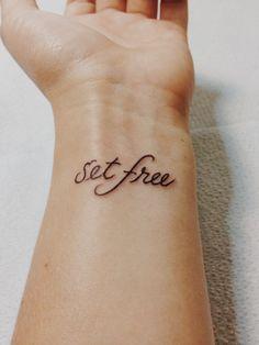 i am set free tattoo - Google Search