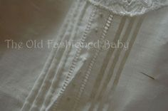 The Old Fashioned Baby Sewing Room: The Slip to Match the Gown.
