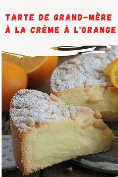 Tarte de grand-mère à la crème à l'orange