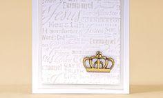 Crafts n' things Weekly - king of kings card