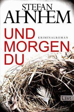 Lesendes Katzenpersonal: [Rezension] Stefan Ahnhem - Und morgen du