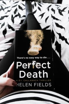 The second installment in the DI Callanch series by Helen Fields, Perfect death is a thriller you cannot miss Thriller, Fields, My Books, Two By Two, Death, Blog