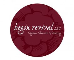 Begin Revival, Organic Skincare & Waxing Logo