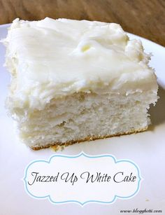 Our family LOVES this doctored up white cake mix recipe The cake
