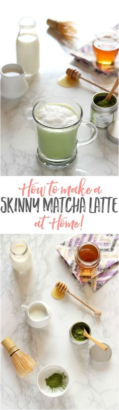 How to make the BEST Skinny Matcha Latte AT HOME! Mmmmm! :)  https://www.pinterest.com/pin/113012271883772056/