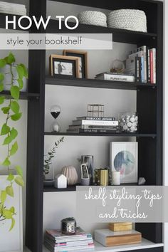 Even if you don& think you have a stylist bone in your body, you can create a beautifully styled shelf using these tips and tricks! If you& wondering how to style a shelf or bookcase, look no further >> - Bookshelf Styling, Bookshelves, Small Room Decor, Living Room Decor, Interior Styling, Interior Design, Space Furniture, Furniture Design, Couch Furniture
