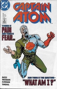 Captain Atom Comic Issue 32 Copper Age First Print 1989 Bates Weisman Kayanan DC Comic Book Covers, Comic Books, Ride Captain Ride, Brave And The Bold, Dc Comics Characters, Dark Night, Comic Character, Dc Universe, Justice League