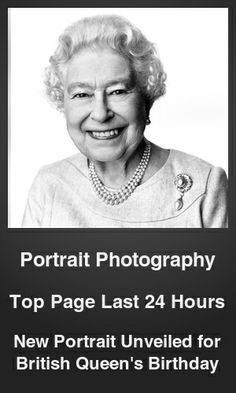 Top Portrait Photography link on telezkope.com. With a score of 48. --- New Portrait Unveiled for British Queen's Birthday. --- #portraitphotography --- Brought to you by telezkope.com - socially ranked goodness