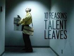 10 Reasons your top talents will  leave you    #management #retention