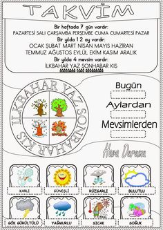 Takvim Pano Çalışması Class Bulletin Boards, Turkish Lessons, Learn Turkish Language, Lessons For Kids, Primary School, Four Seasons, Classroom Management, Worksheets, Coloring Pages