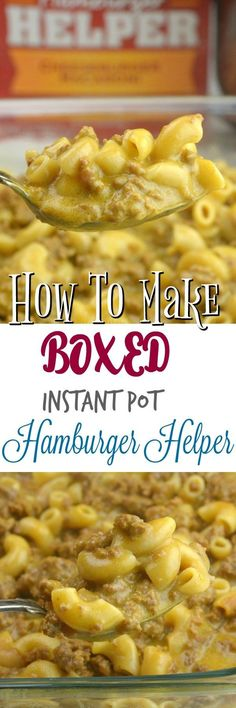 How to make Instant Pot Boxed Hamburger Helper