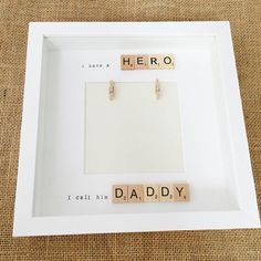 Father's Day photo frame I have a hero I call him Daddy