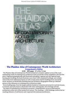 The Phaidon Atlas of Contemporary World Architecture - Comprehensive Edition