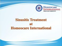 Sinusitis is the inflammation of the lining of one or more of the nasal sinuses. These are cavities in the facial bones of the skull that surround the nose.  Homeopathy offers an alternative treatment to a wide range of sinusitis at Homeocare International. Homeopathic natural Remedies nature is to promotes the self healing to cure all the types of disorders.