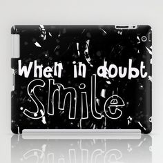 When in doubt, smile iPad Case by Moreninhas - $60.00
