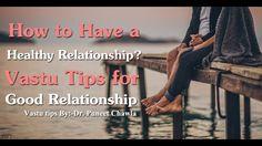 How to Have a #Healthy #Relationship? (Part 2 ) #VastuTips for #GoodRelationship https://www.youtube.com/watch?v=4mKfVE9PgDA via @ youtube