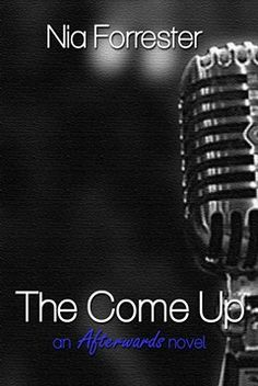 The Come Up by Nia Forrester… Good Books, Books To Read, Up Book, Black Books, I Love Reading, Book Authors, Fiction Books, Ebook Pdf, Book Lovers