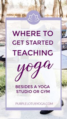 Look beyond studios and gym for teaching yoga. Try one of these 10 places to get started teaching yoga Yin Yoga, Yoga Meditation, Yoga For Kids, Teaching Yoga To Kids, Teaching Ideas, Yoga Lessons, Lotus Yoga, Yoga Philosophy, How To Start Yoga