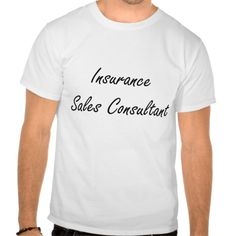 Insurance Sales Consultant Artistic Job Design T Shirt, Hoodie Sweatshirt