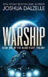 Warship (Black Fleet Trilogy, Book 1) - http://tonysbooks.com/2015/01/19/warship-black-fleet-trilogy-book-1/