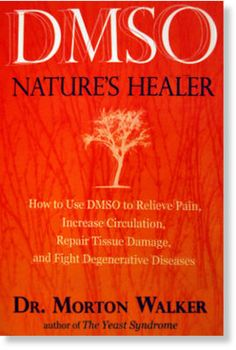 DMSO - The Real Miracle Solution the drug companies don't want us to know.