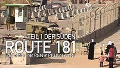 Route 181 - Fragmente einer Reise in Palästina-Israel Teil 1 Der Süden